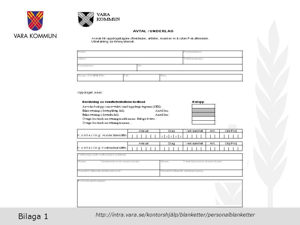 Bilaga 1 http://intra.vara.se/kontorshjälp/blanketter/personalblanketter