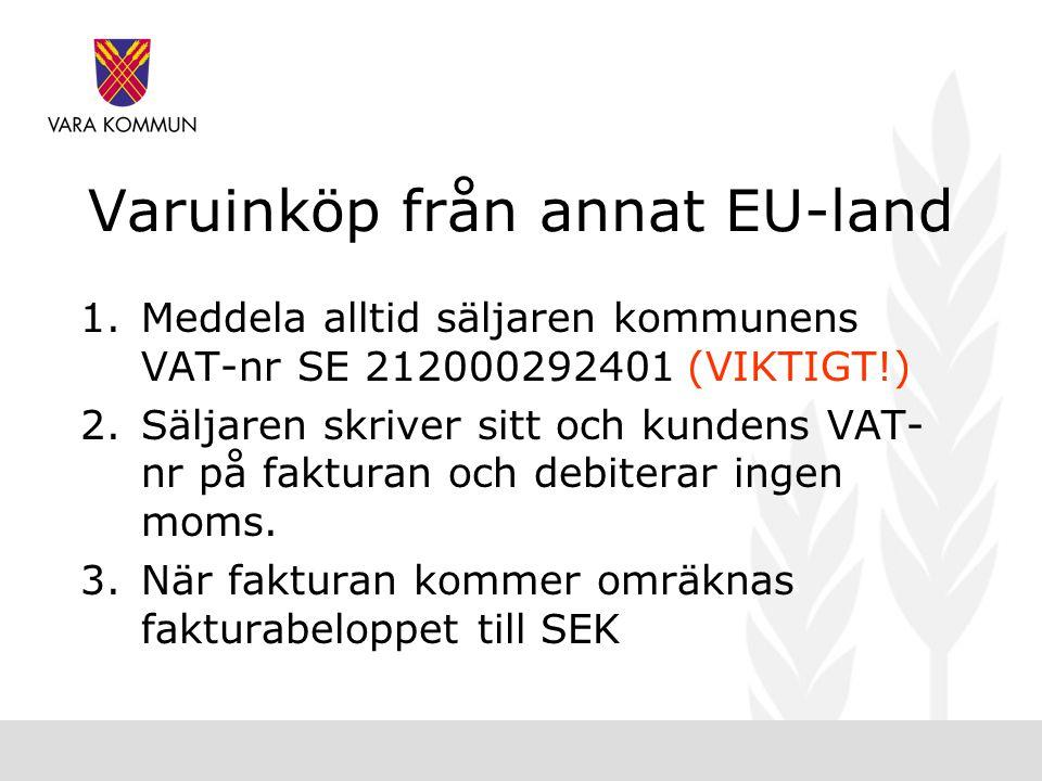 Varuinköp från annat EU-land