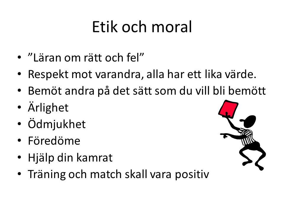 Etik och moral Läran om rätt och fel