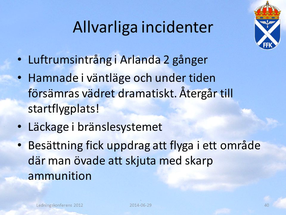 Allvarliga incidenter