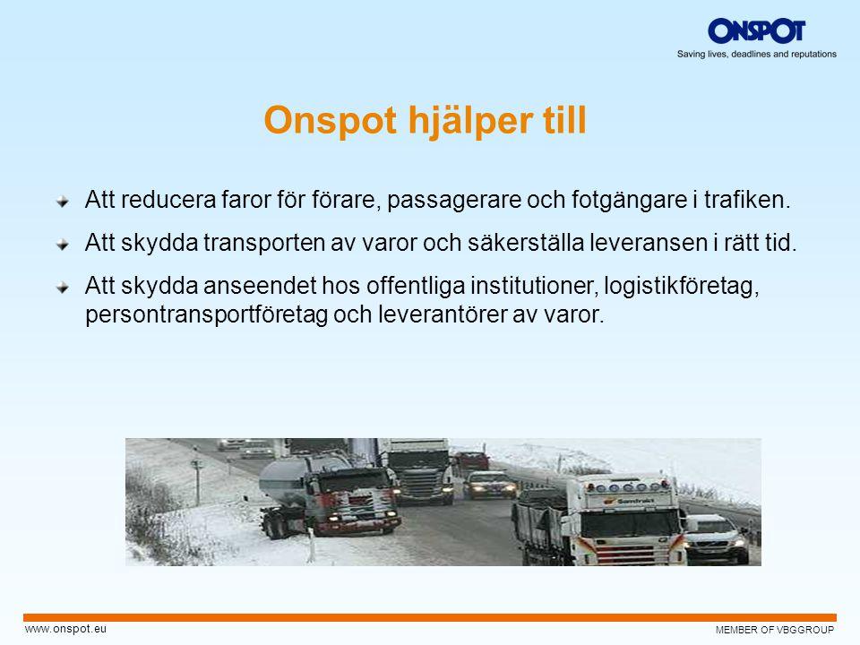 Onspot hjälper till Att reducera faror för förare, passagerare och fotgängare i trafiken.
