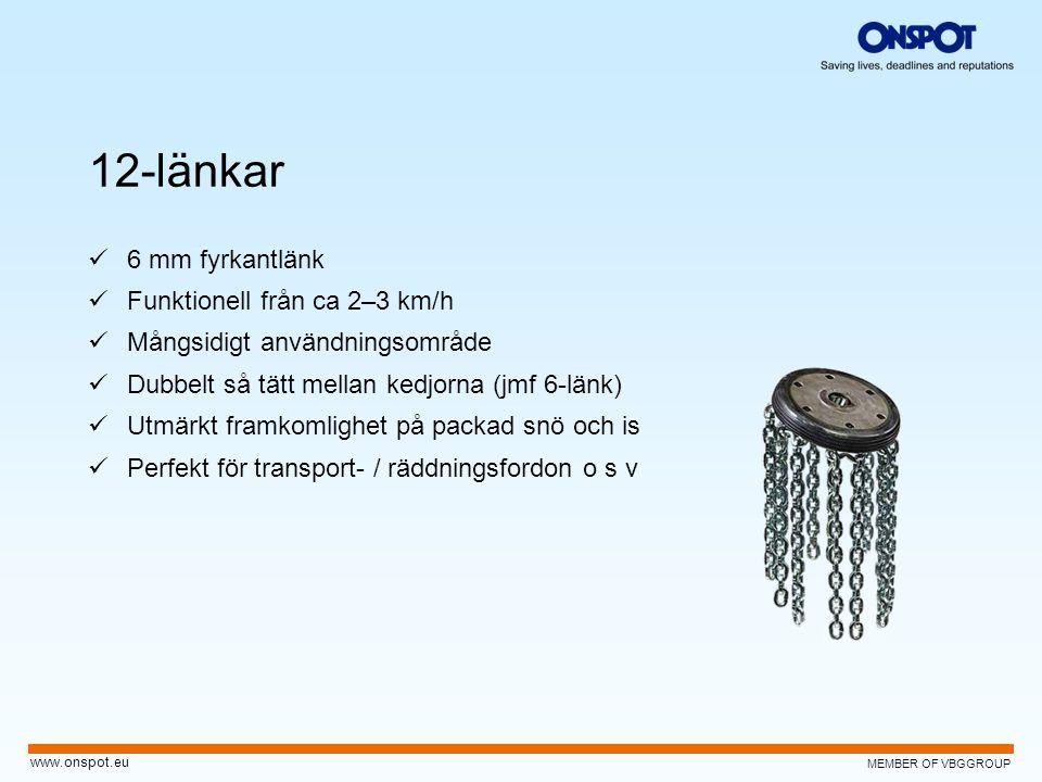 12-länkar 6 mm fyrkantlänk Funktionell från ca 2–3 km/h