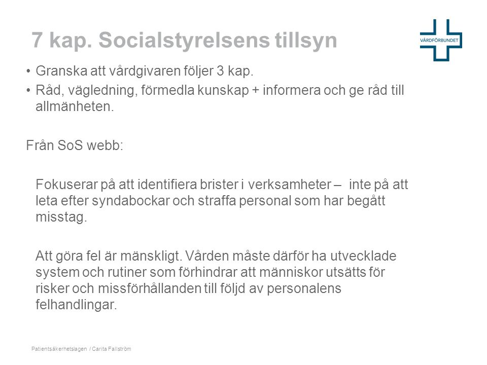 7 kap. Socialstyrelsens tillsyn