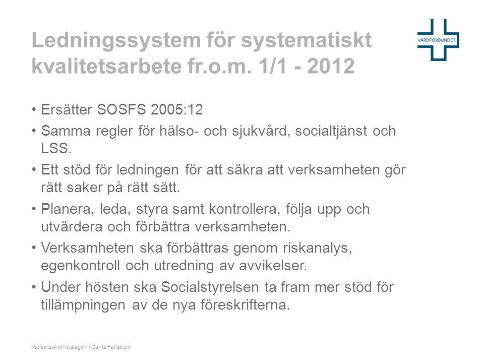 Ledningssystem för systematiskt kvalitetsarbete fr.o.m. 1/1 - 2012