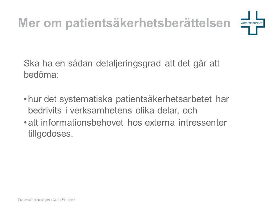 Mer om patientsäkerhetsberättelsen