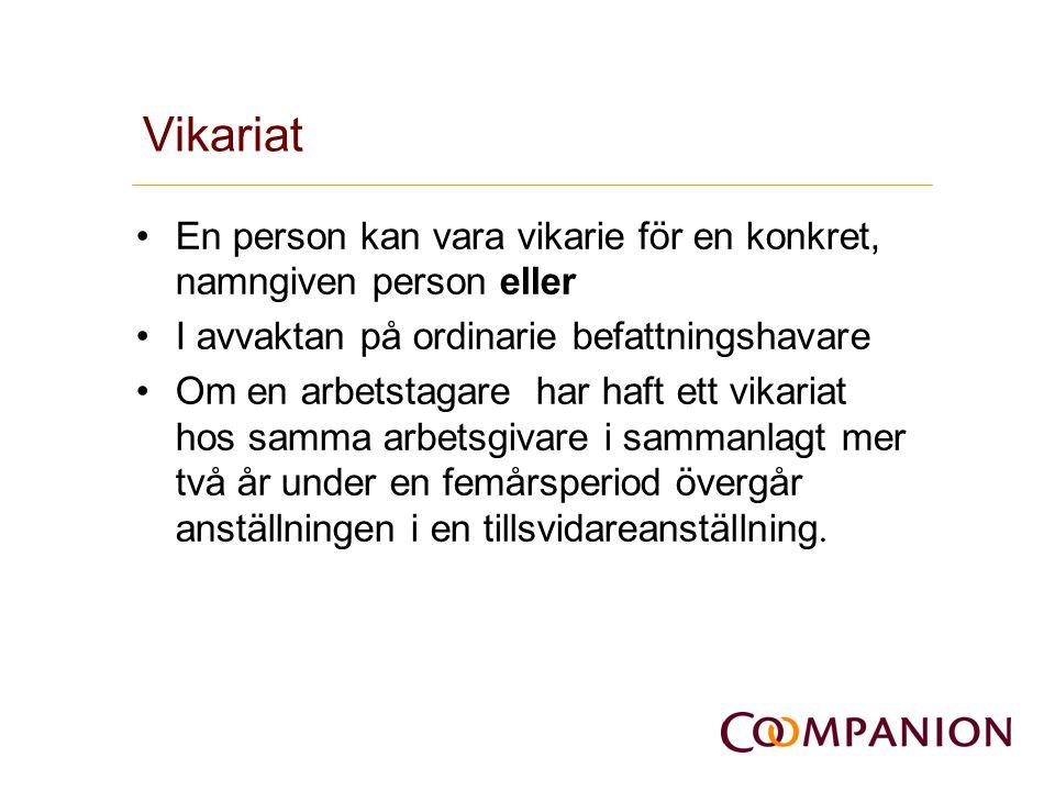 Vikariat En person kan vara vikarie för en konkret, namngiven person eller. I avvaktan på ordinarie befattningshavare.