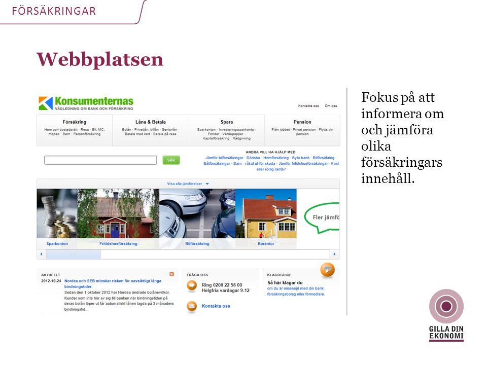 FÖRSÄKRINGAR Webbplatsen. Fokus på att informera om och jämföra olika försäkringars innehåll.