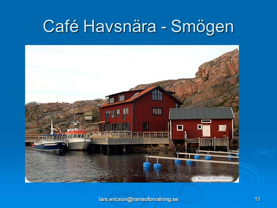 Café Havsnära - Smögen lars.ericson@ramsoforvalning.se