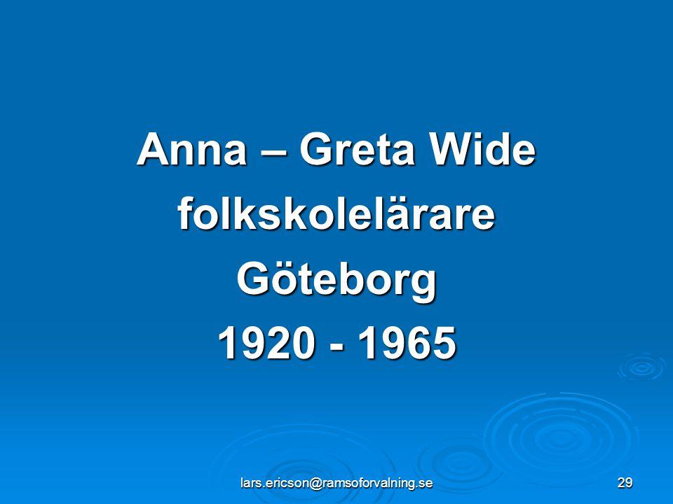 Anna – Greta Wide folkskolelärare Göteborg 1920 - 1965