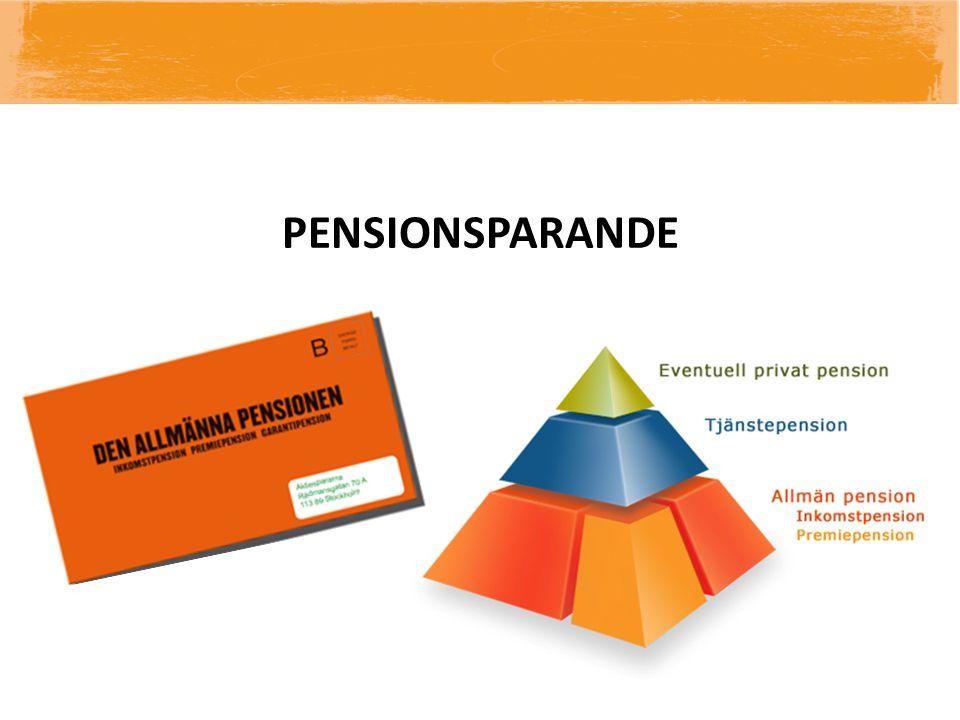 PENSIONSPARANDE PENSIONSSYSTEMETS UPPBYGGNAD