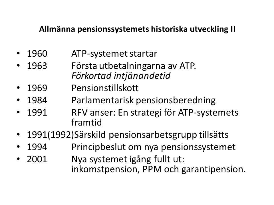 Allmänna pensionssystemets historiska utveckling II