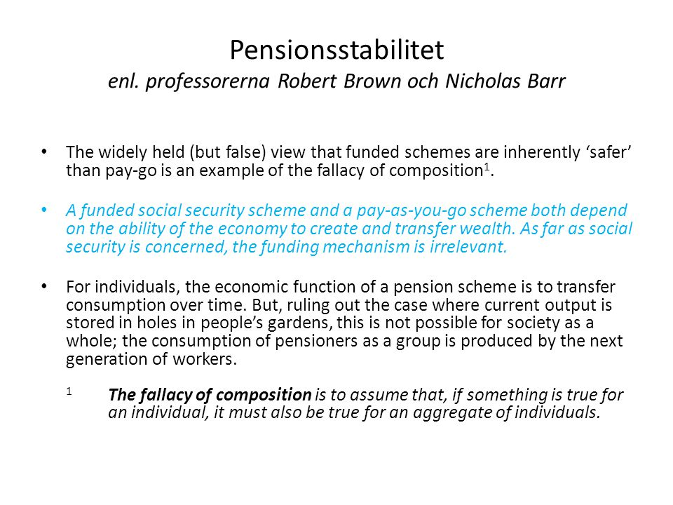 Pensionsstabilitet enl. professorerna Robert Brown och Nicholas Barr