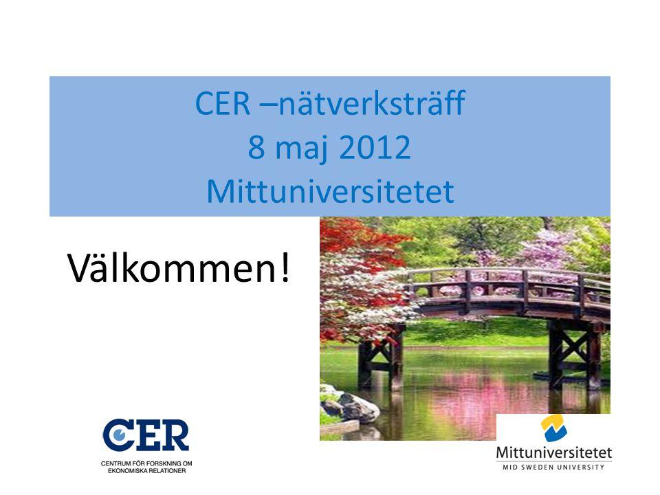 CER –nätverksträff 8 maj 2012 Mittuniversitetet