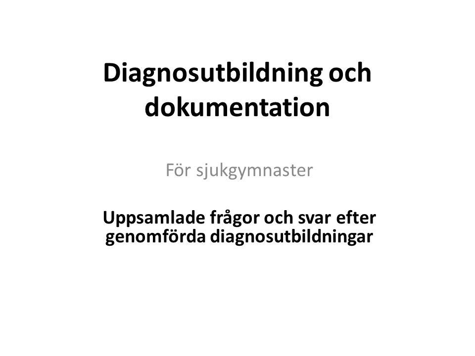 Diagnosutbildning och dokumentation