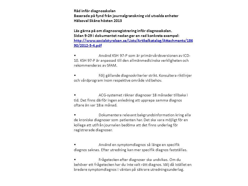 Råd inför diagnosskolan