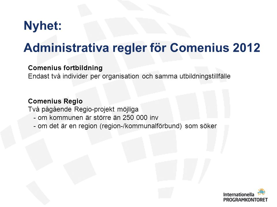 Administrativa regler för Comenius 2012