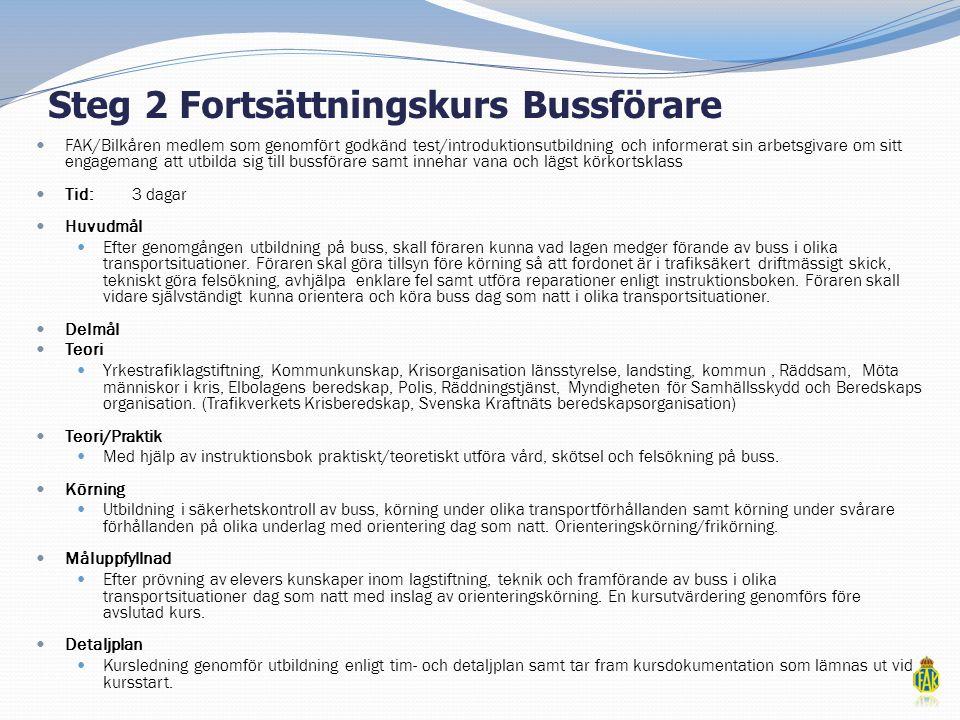 Steg 2 Fortsättningskurs Bussförare