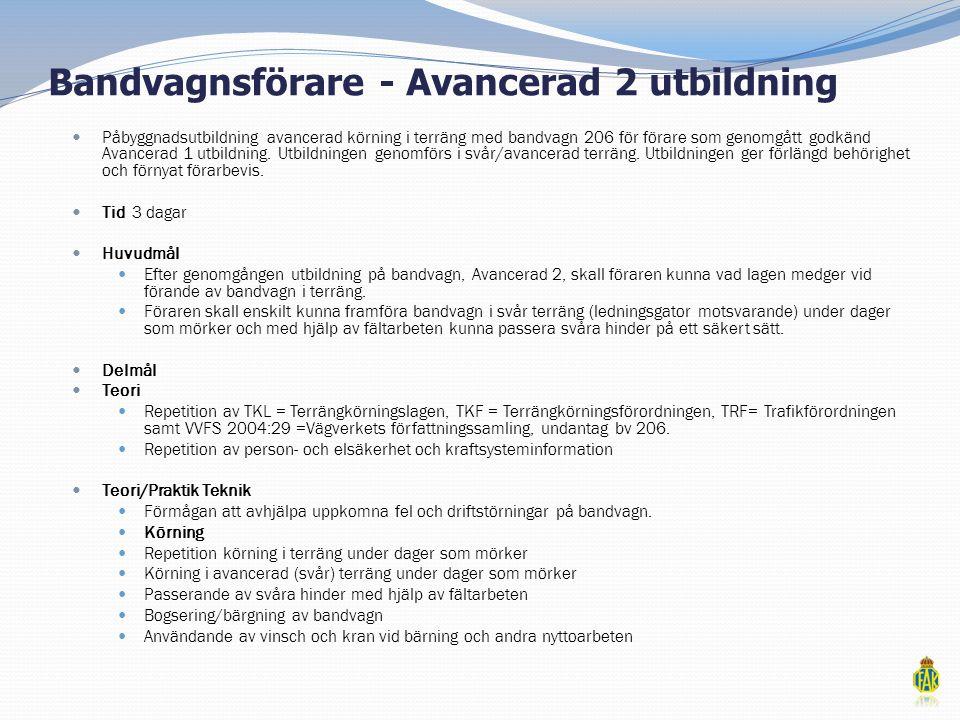Bandvagnsförare - Avancerad 2 utbildning
