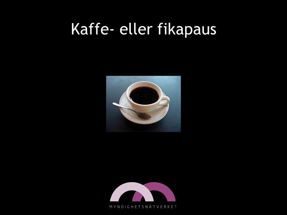 Kaffe- eller fikapaus