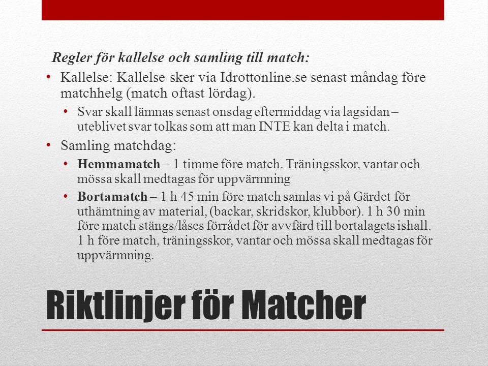 Riktlinjer för Matcher
