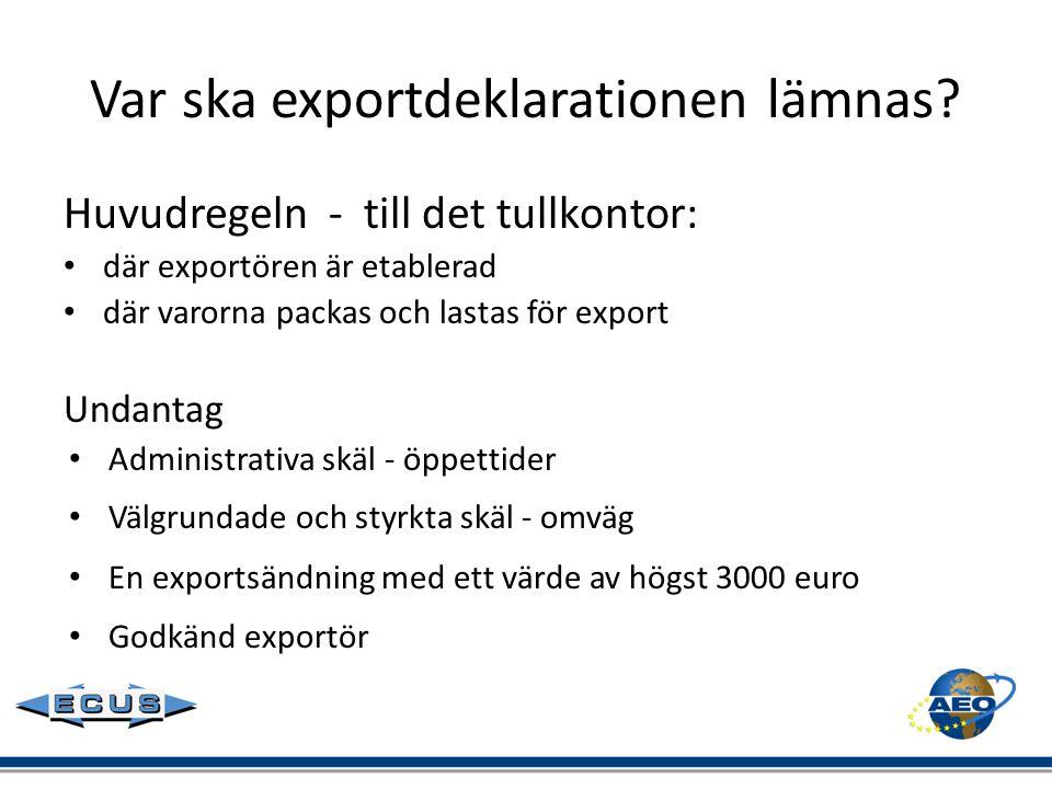 Var ska exportdeklarationen lämnas