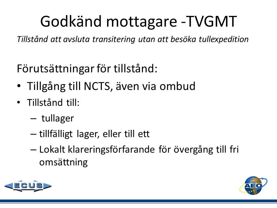 Godkänd mottagare -TVGMT