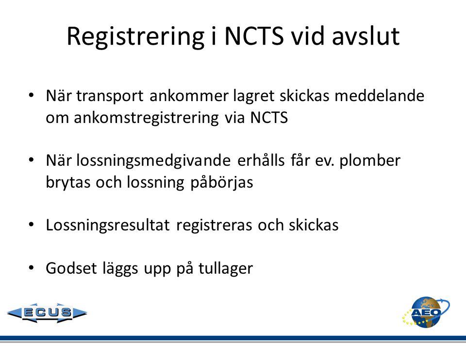 Registrering i NCTS vid avslut