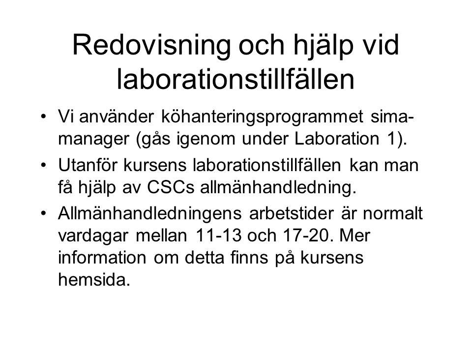 Redovisning och hjälp vid laborationstillfällen