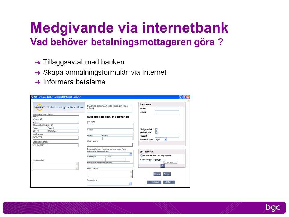 Medgivande via internetbank Vad behöver betalningsmottagaren göra