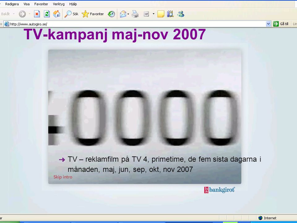 2017-04-03 2017-04-03. TV-kampanj maj-nov 2007.