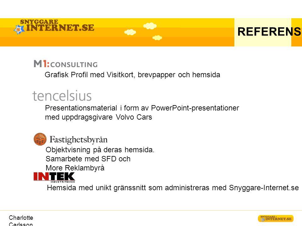 REFERENSER Grafisk Profil med Visitkort, brevpapper och hemsida