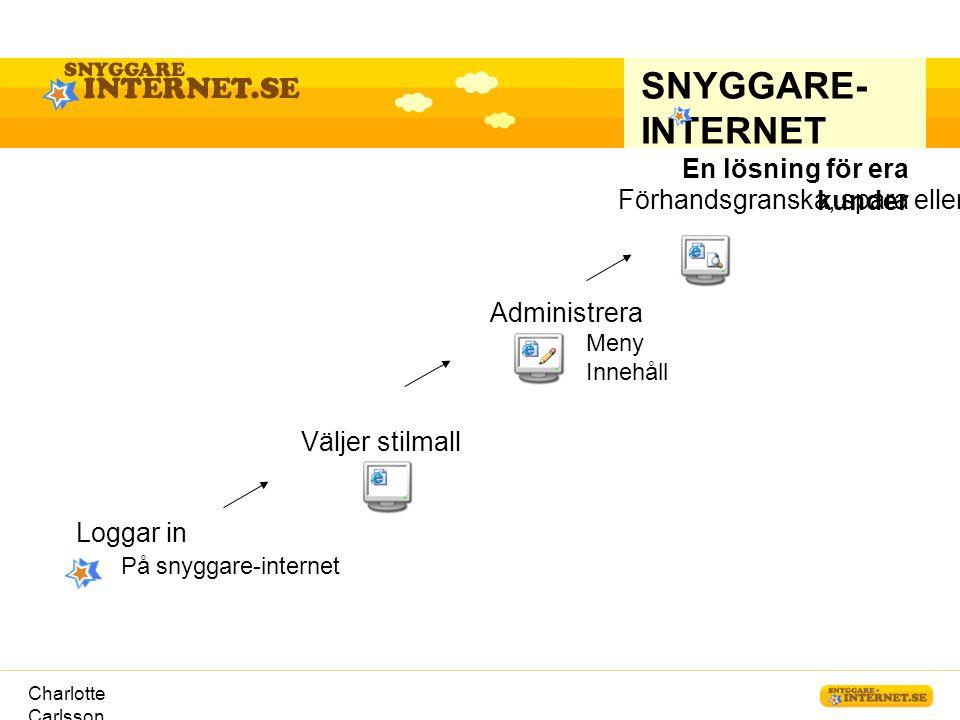 SNYGGARE-INTERNET En lösning för era kunder