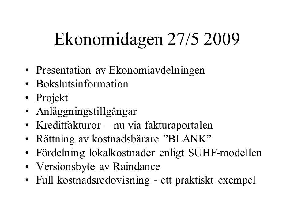 Ekonomidagen 27/5 2009 Presentation av Ekonomiavdelningen