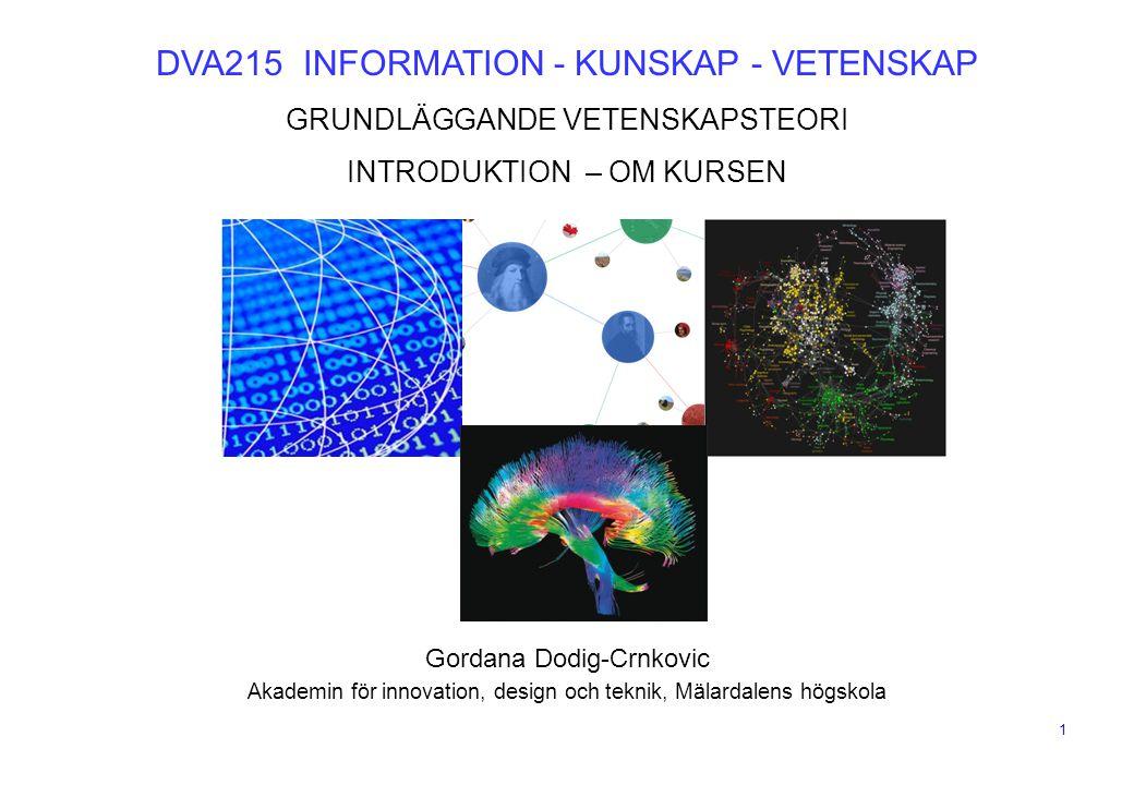 DVA215 INFORMATION - KUNSKAP - VETENSKAP