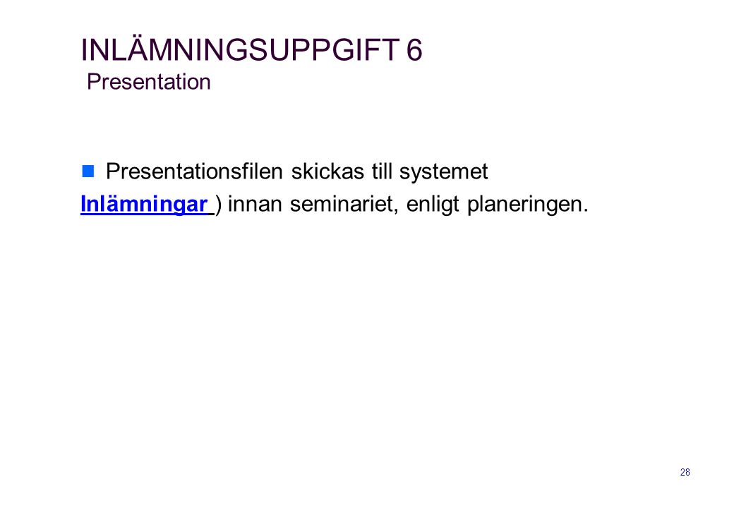 INLÄMNINGSUPPGIFT 6 Presentation