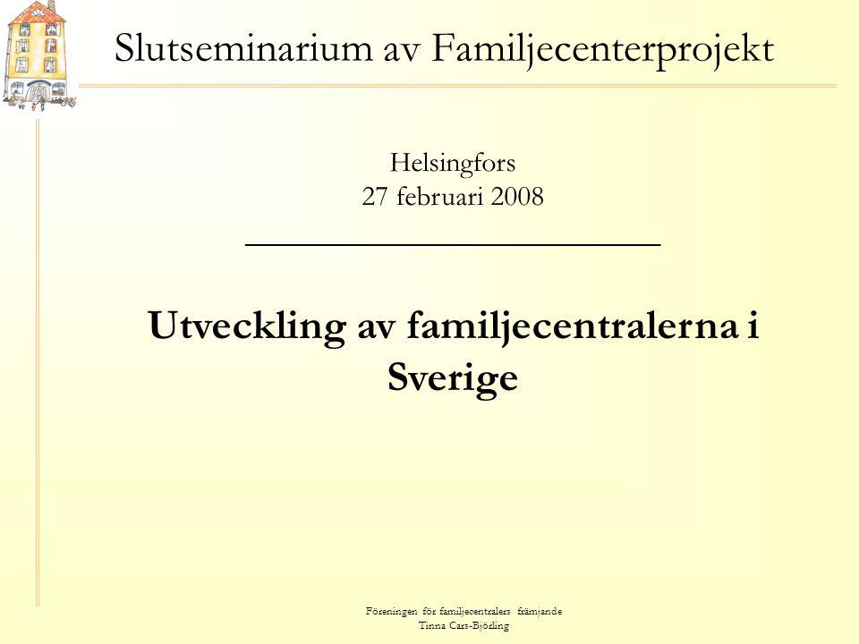 Slutseminarium av Familjecenterprojekt