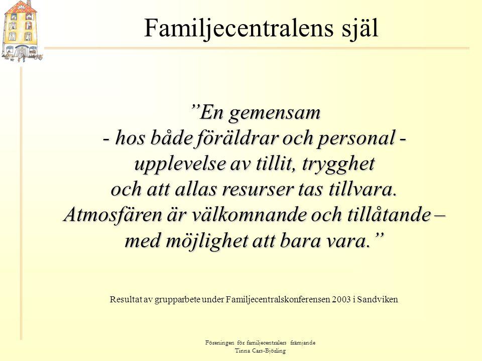 Familjecentralens själ
