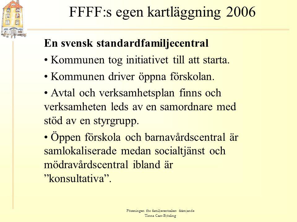 FFFF:s egen kartläggning 2006