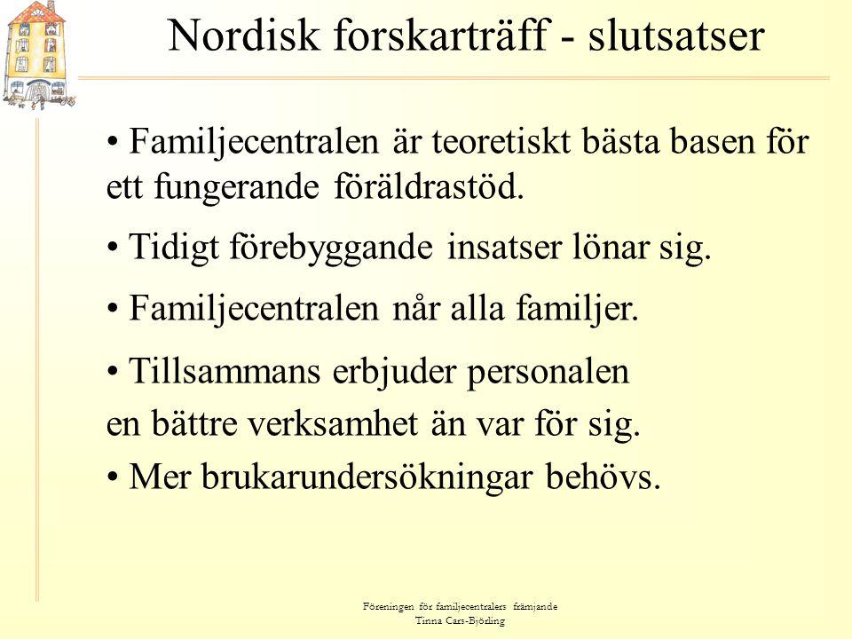 Nordisk forskarträff - slutsatser