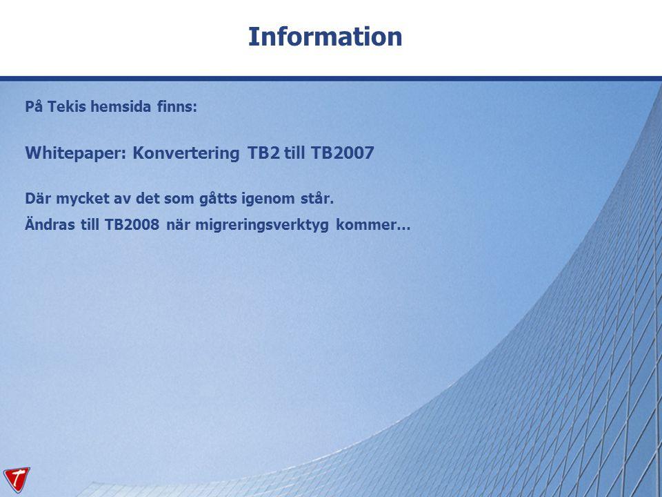 Information Whitepaper: Konvertering TB2 till TB2007