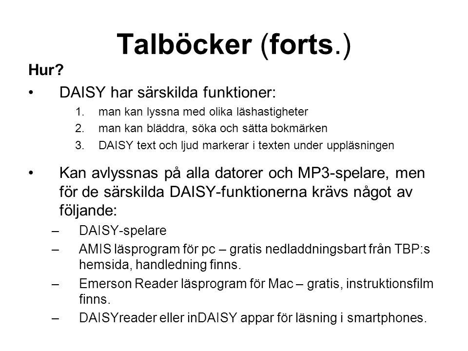 Talböcker (forts.) Hur DAISY har särskilda funktioner: