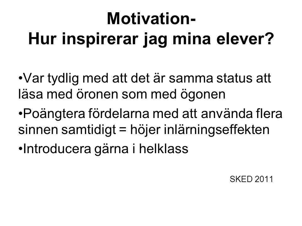 Motivation- Hur inspirerar jag mina elever