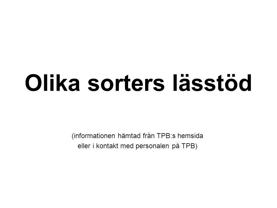 Olika sorters lässtöd (informationen hämtad från TPB:s hemsida