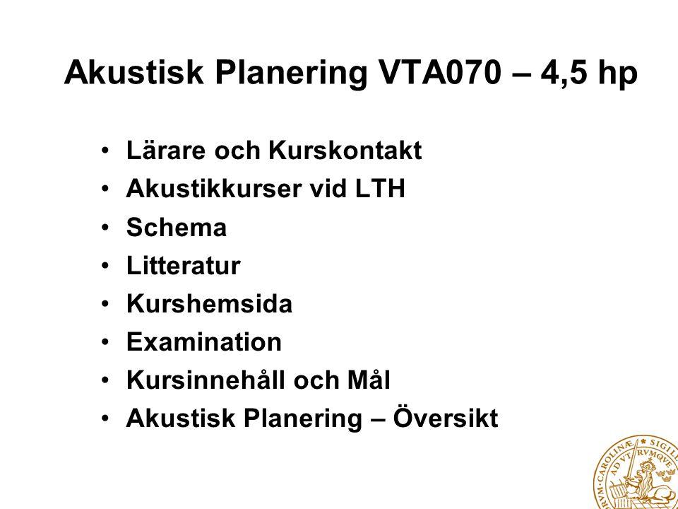 Akustisk Planering VTA070 – 4,5 hp