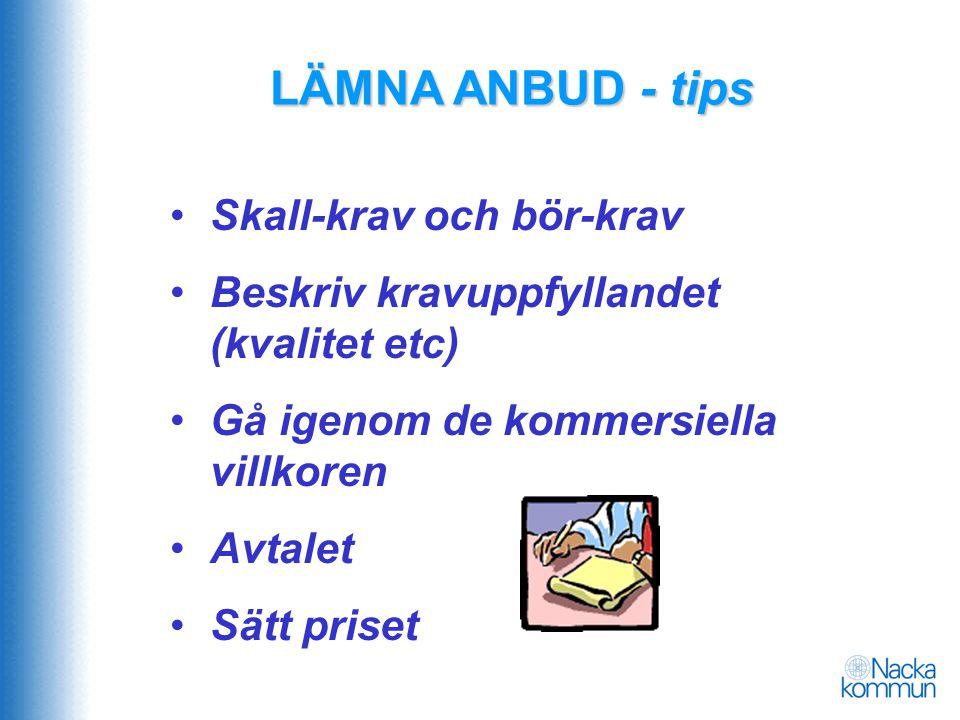 LÄMNA ANBUD - tips Skall-krav och bör-krav