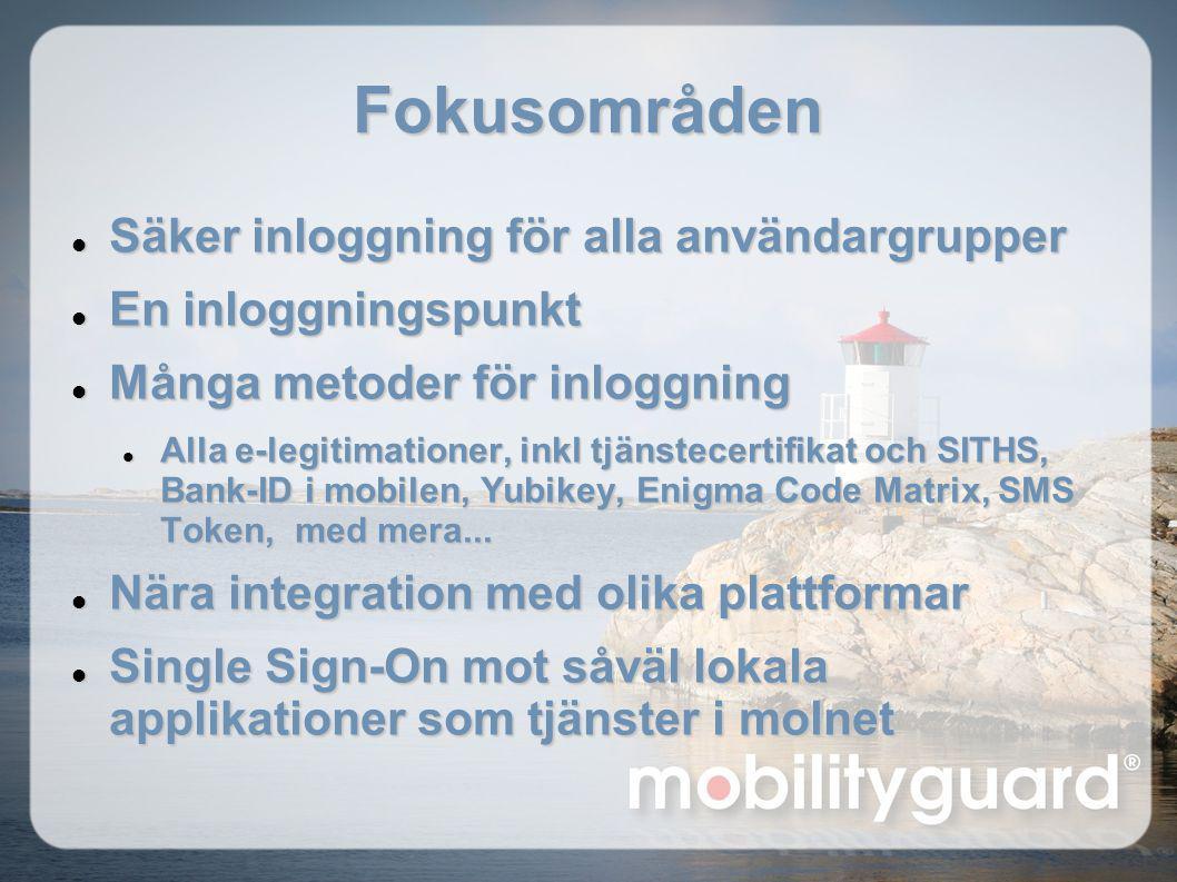 Fokusområden Säker inloggning för alla användargrupper