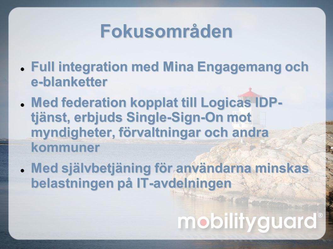 Fokusområden Full integration med Mina Engagemang och e-blanketter