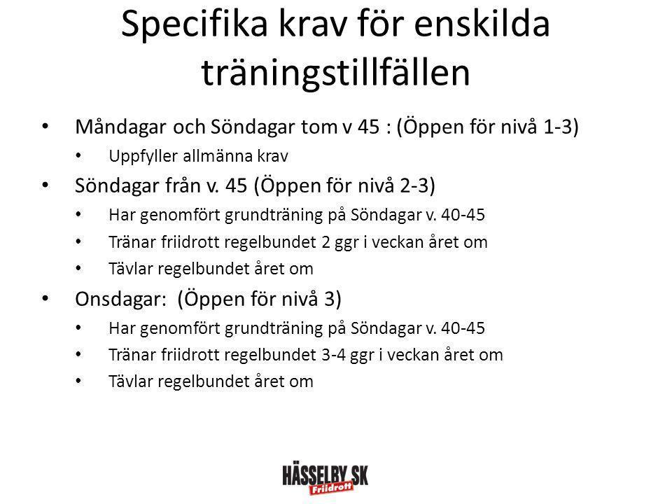 Specifika krav för enskilda träningstillfällen