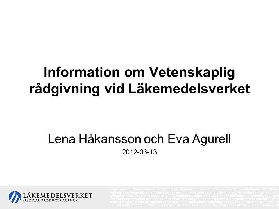 Information om Vetenskaplig rådgivning vid Läkemedelsverket