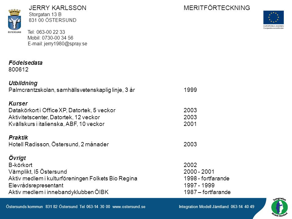 JERRY KARLSSON MERITFÖRTECKNING
